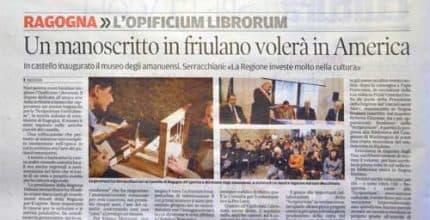 Messaggero Veneto – Opificium Librorum – Una manoscritto in friulano volerà in America