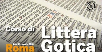 Corso Intensivo di Littera Gotica (Roma)<br/>Gothic Writing Workshop