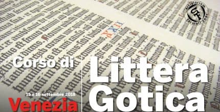 Corso Intensivo di Littera Gotica (Venezia)<br/>Gothic Writing Workshop